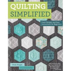 Quilting Simplified By Choly Knight | Hobbycraft