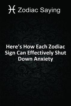 Here's How Each Zodiac Sign Can Effectively Shut Down Anxiety #Aries #Cancer #Libra #Taurus #Leo #Scorpio #Aquarius #Gemini #Virgo #Sagittarius #Pisces #zodiac #astrology #horoscope #zodiacsigns