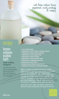[ DIY Bubble Bath Gel - Lemon Verbena } Using Lemon Verbena leaves, peppermint, comfrey and lemon verbena essential oil. ~ from the Monterey Bay Spice Company Archives