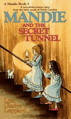 Mandie and the Secret Tunnel by Lois Gladys Leppard, the first of the Mandie series. A great Christian mystery series for children.