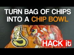 Make a Bag of Chips into a Bowl