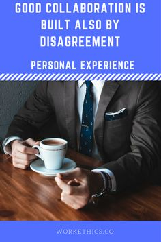 Many people are afraid of disagreement because it can easily turn into a fight or the other person(s) can take it personally or feel offended. But when done right, it brings so much benefit. Work Ethic, Self Motivation, Employee Engagement, Work Life Balance, Career Development, Collaboration, Benefit, Bring It On, Feelings