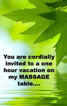 Ahh ... time for a massage! You are cordially invited to a one hour vacation on my massage table. https://www.OneMorePress.com