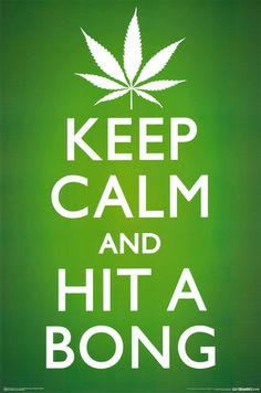 Professionally Framed Keep Calm and Hit a Bong Pot Marijuana Art Poster Print - with Solid Black Wood Frame Medical Marijuana, Weed Quotes, Weed Memes, Weed Humor, True Quotes, Qoutes, Funny Quotes, Funny Photos, Thoughts