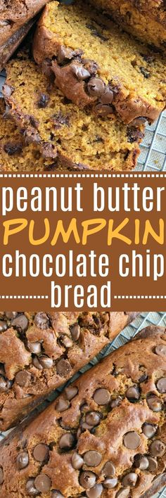 Peanut Butter Pumpkin Chocolate Chip Bread .