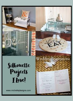Silhouette Projects That I Love! :http://michellejdesigns.com/silhouette-cameo-projects/