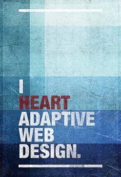 I ♥ adaptive web design #disenoweb Dweb3d.com