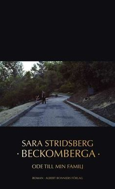 Becksvart ljus i Sara Stridsbergs nya bok | Toppnyheter | Expressen