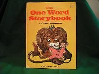 THE ONE WORD STORYBOOK, A BIG GOLDEN BOOK, Second Printing 1969