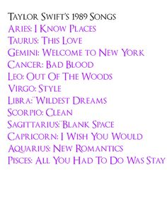 1989 songs for the Zodiac Signs.