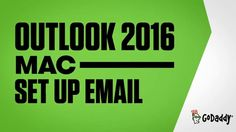 GoDaddy Office 365 Email Setup in Outlook 2016 (Mac) | GoDaddy