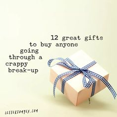 12 great gifts to buy anyone going through a crappy break-up | Letter To My Ex