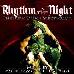 Rhythm in the Night: The Irish Dance Spectacular (Soundtrack Review)