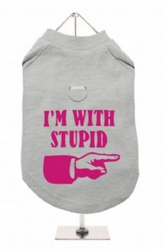 """""""Im With Stupid"""" Harness-Lined Dog T-Shirt"""