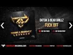 ▶ Datsik & Bear Grillz - Fuck Off [Firepower Records - Dubstep] - YouTube