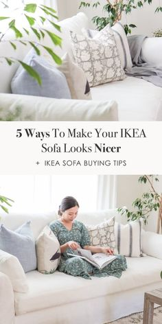 5 ways to make your IKEA sofa instantly looks more expensive and tips on choosing your IKEA couch
