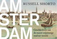 Voor Amsterdammers, (amateur) historici en liberalen.  De geschiedenis van de meest vrijzinnige stad ter wereld.