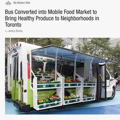 Mobile food market in Toronto   Arquitetando Ideias