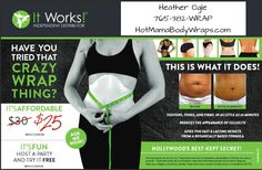 It Works Body Wraps! Try one for yourself! :)  http://hotmamabodywrap.com