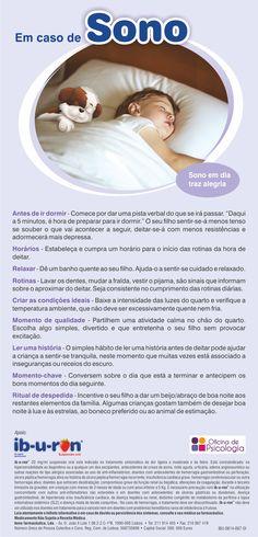 Dicas para os pais ajudarem os seus filhos na hora do deitar e na manutenção de um sono que lhes assegure uma boa saúde e bom desenvolvimento. Conteúdos da Oficina de Psicologia, com o apoio do Ib-u-ron