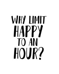 Why Limit Happy To An Hour Bar Art Bar Sign By SincerelyByNicole