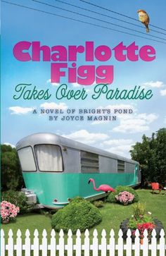 Free Book - Charlotte Figg Takes Over Paradise, by Joyce Magnin, is a repeat freebie in the Kindle store and from Barnes & Noble and ChristianBook, courtesy of Christian publisher Abingdon Press.