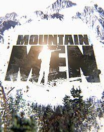 Mountain Men.  History Channel