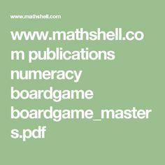 www.mathshell.com publications numeracy boardgame boardgame_masters.pdf
