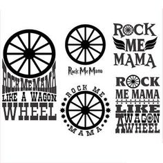 Rock me Mama Like a Wagon Wheel - Quote Saying Cuttable Design Cut File. Apex Embroidery, Applique Embroidery Designs, Silhouette Cameo Projects, Silhouette Design, Diy Vinyl Projects, Horse Cards, Vinyl Quotes, Wagon Wheel, Cutting Tables