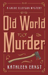 Old World Murder, Old World Wisconsin, Murder story, mystery
