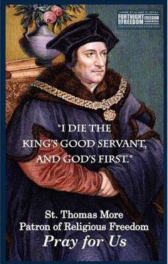 St. Thomas More - Patron of Religious Freedom:
