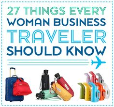 Great travel tips for women (and some men can use as well)