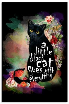 A little black cat goes with everything - Hunde und Katzen Crazy Cat Lady, Crazy Cats, I Love Cats, Cool Cats, Black Cat Art, Black Cats, Black Cat Painting, All About Cats, Here Kitty Kitty