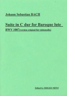 【楽譜】バッハ:無伴奏チェロ組曲第1番BWV1007(バロック・リュート用編曲、タブラチュアのみ)/水戸茂雄・編