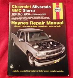 Haynes Repair Manual Ser.: Chevrolet Silverado GMC Sierra : 1999 Thru 2006...
