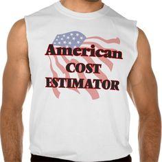 American Cost Estimator Sleeveless T Shirt, Hoodie Sweatshirt