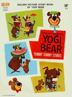 Yogi Bear ~ Yummy Tummy Stories  Cover Illustrated by Mel Crawford  Copyright Date 1961  Interior comic illustrated by various artists