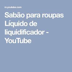 Sabão para roupas Líquido de liquidificador - YouTube