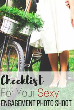 Checklist for your sexy engagement photo shoot. Get a theme idea for your engagement or wedding shoot. Tips so you can take photos in style.