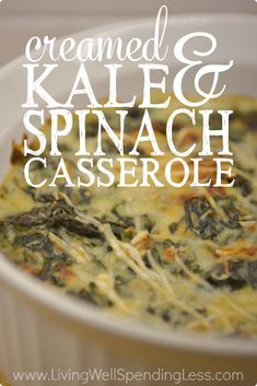 Want to to eat more green vegetables? This easy-to-make, amazingly delicious creamed kale & spinach casserole combines two leafy green veggies into one decadent parmesan cream sauce!