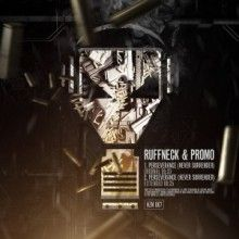 Ruffneck & Promo - Perseverance (Never Surrender) (2016) download: http://gabber.od.ua/node/15756/ruffneck-promo-perseverance-never-surrender-2016