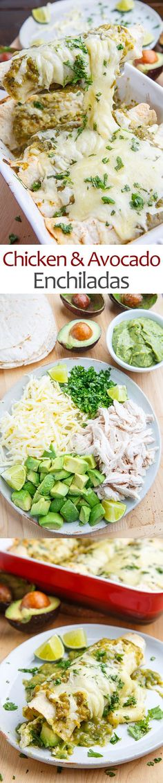 Chicken and Avocado Enchiladas This pin brought to you by Lisa Miguel Realtor with West USA Realty. www.lisamiguel