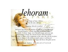 Jehoram name means Jehovah is exalted | Firstnamelist.org