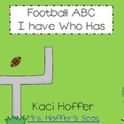 Free  This is a 26 card game of I have...Who has. It is ABCs and Football Themed. Your kiddos will LOVE them, especially your little boys!ScrappinDo...