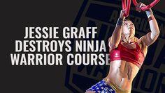 Jessie Graff Destroys Ninja Warrior Course