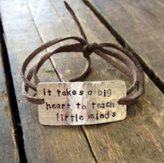 """hand stamped bracelet teachers gift, end of school gift, thank you teachers, """"it takes a big heart to teach little minds"""" by Bstamped, $16.00"""