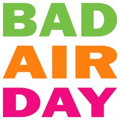 """How polluted is the air you are breathing? Show that you want to breathe clean air and make a clear statement against air pollution and polluters with this """"Bad Air Day"""" design."""