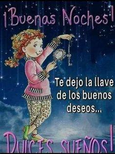 Good Night Prayer, Good Night Blessings, Good Night Quotes, Good Night Massage, Spanish Inspirational Quotes, Spanish Quotes, Spanish Greetings, Happy Week, God Loves Me