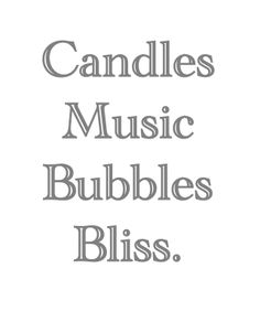 Yes! Bubble bath, candles and relaxation while I have the house to myself for a bit tonight❤