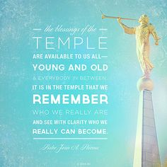 """""""The blessings of the temple are available to us all—young and old and everybody in between. It is in the temple that we remember who we really are and see with clarity who we really can become.""""—Sister Jean A. Stevens #LDS #Mormon #SisterStevens"""